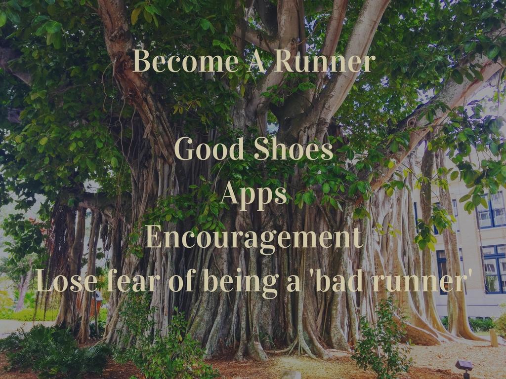 become-a-runnergood-shoesappsencouragementlose-fear-of-being-a-bad-runner